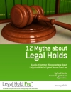 12 Myths About Legal Holds